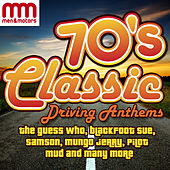 70's Classic Driving Anthems von Various Artists