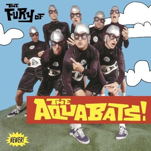 The Fury of the Aquabats by The Aquabats