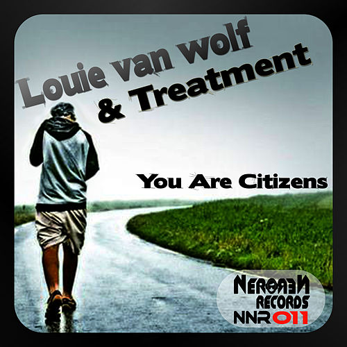 You Are Citizens by The Treatment