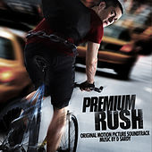 Premium Rush (Original Motion Picture Soundtrack) by David Sardy