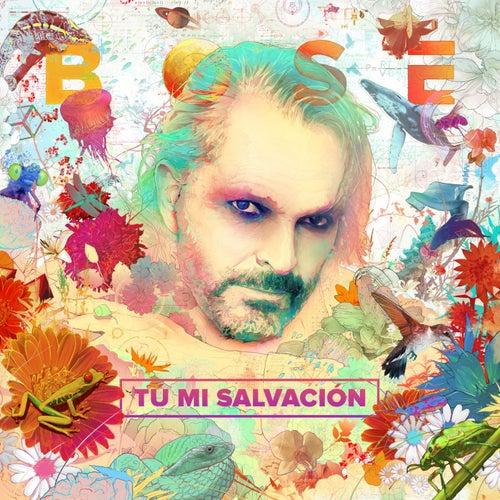 Tú mi salvación by Miguel Bosé