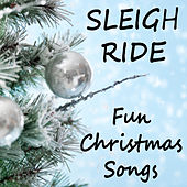 Sleigh Ride: Fun Christmas Songs by The O'Neill Brothers Group