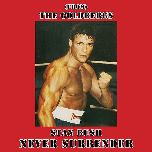 Never Surrender (From
