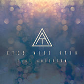 Eyes Wide Open - Single by Tony Anderson