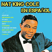 Nat King Cole en Español by Nat King Cole