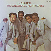 He Is Real by The Sensational Nightingales
