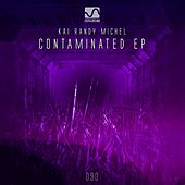 Contaminated EP by Kai Randy Michel