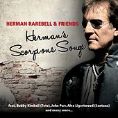 Herman Rarebell & Friends - Herman's Scorpions Songs by Herman Rarebell