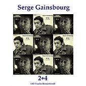 2+4 (All Tracks Remastered) by Serge Gainsbourg