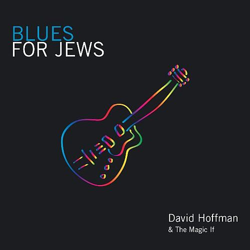 Blues for Jews by David Hoffman