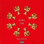 40 Mill - Single by Tyga