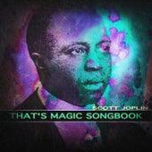 That's Magic Songbook (Remastered) von Scott Joplin
