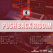 Push Back Riddim by Various Artists
