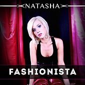 Fashionista by Natasha