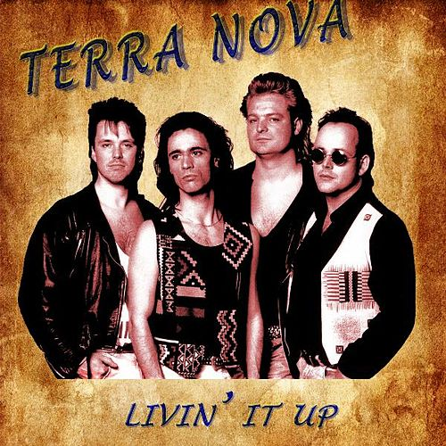 Livin' it Up by Terranova