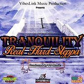 Real Hard Steppa by Tranquility
