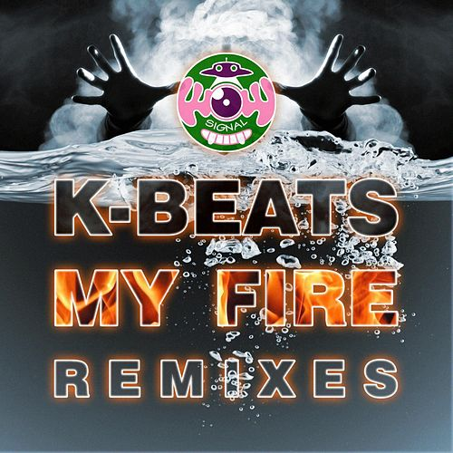My Fire by K-Beatz
