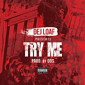 Try Me by Dej Loaf