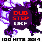 Dubstep Ukf 100 Hits 2014 by Various Artists