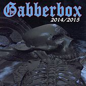 Gabberbox 2014/2015 by Various Artists