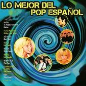 Lo Mejor del Pop Español by Various Artists