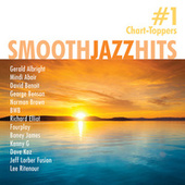 Smooth Jazz Hits: #1 Chart-Toppers by Various Artists