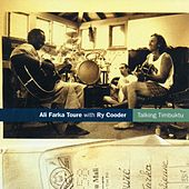 Talking Timbuktu (with Ry Cooder) by Ali Farka Toure