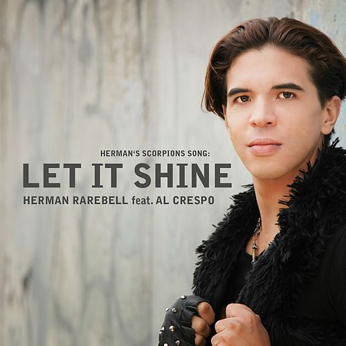 Let It Shine by Herman Rarebell