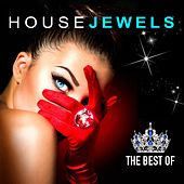 House Jewels (The Best of Fashion House Grooves) by Various Artists