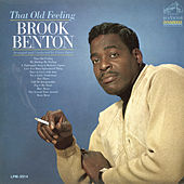 That Old Feeling by Brook Benton