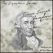 The Signature Series: Franz Joseph Haydn (Masterpieces from the Genius Composer) by Various Artists