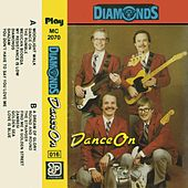 Dance On by The Diamonds