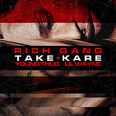 Take Kare by Rich Gang