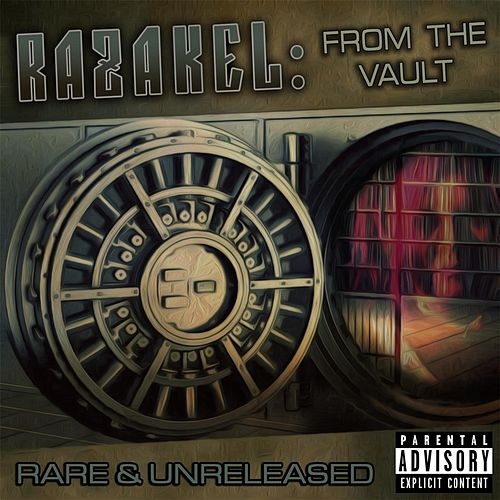 From the Vault: Rare & Unreleased by Razakel
