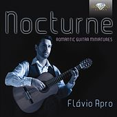Nocturne, Romantic Guitar Miniatures by Flavio Apro