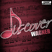Discover: Wagner by Various Artists