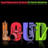 Loud by Sir Charles Mackerras