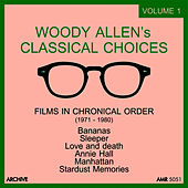 Woody Allen's Classical Choices, Vol. 1: 1971 - 1979 by Various Artists