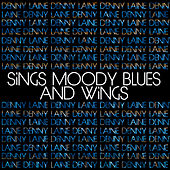 Denny Laine Sings Moody Blues and Wings von Denny Laine