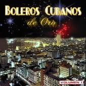 Boleros Cubanos De Oro, Vol. 1 by Various Artists