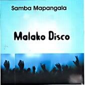 Malako Disco by Samba Mapangala