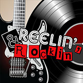Reelin' and Rockin' by Various Artists