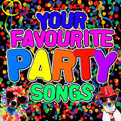 Your Favourite Party Songs by Various Artists