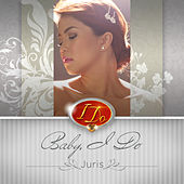 I Do (The Official Soundtrack) by Juris
