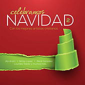 Celebramos Navidad Vol. 2 by Various Artists