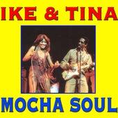 Mocha Soul by Ike and Tina Turner