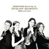 Mendelssohn: String Quartet in A Minor, Op. 13 - Berg: Lyric Suite by Tetzlaff Quartet