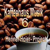 Kaffeehaus Musik 6 by Henner Hoier Project