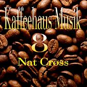 Kaffeehaus Musik 8 by Nat Cross