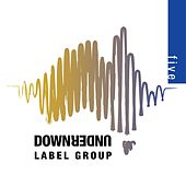 Downunder Label Group: 5 by Various Artists